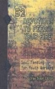 52 Devotions to Feed Your Fire