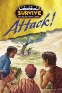 Attack! (#01 in Strive To Survive Series)