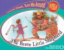 Brave Little Shepherd, The/The Selfish Son Comes Home (Upside Down, Turn Me Around Bible Stories Series)