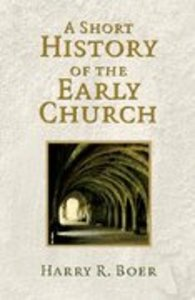 A Short History of the Early Church