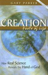 Creation: Facts of Life