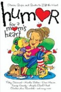 Humor For a Moms Heart