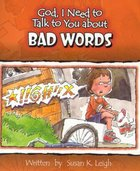 Bad Words (God, I Need To Talk To You About Series)