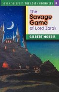 Savage Game of Lord Zarak (#02 in Lost Chronicles Series)