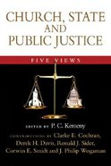 Five Views: Church, State and Public Justice (Spectrum Series)
