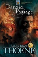 Danzig Passage (#05 in Zion Covenant Series)