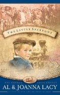 The Little Sparrows (#01 in Orphan Train Trilogy Series)