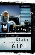 Road Trip (#03 in Diary Of A Teenage Girl: Chloe Series)