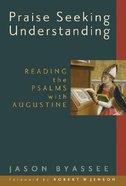 Praise Seeking Traditions (Radical Traditions Series)