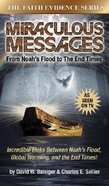 Miraculous Messages (Faith Evidence Series)