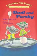 Basil and Parsley (Tails From The Pantry Series)