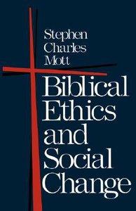 Biblical Ethics & Social Change