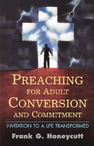 Preaching For Adult Conversion and Commitment