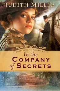 In the Company of Secrets (#01 in Postcards From Pullman Series)