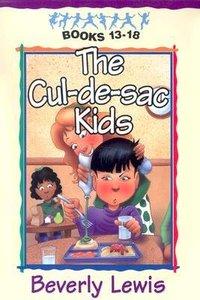 Cul-De-Sac Kids Collection #03 (Books 13-18) (Cul-de-sac Kids Series)