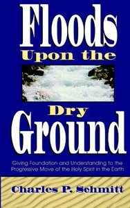 Floods Upon the Dry Ground