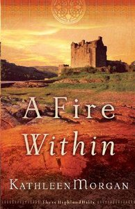 A Fire Within (#03 in These Highland Hills Series)