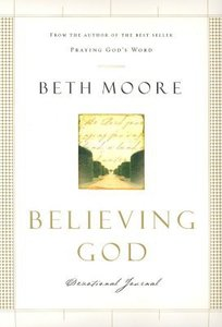 Believing God (Devotional Journal)