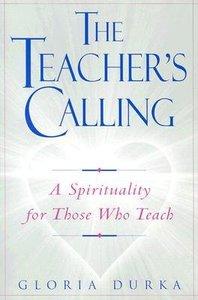 The Teachers Calling