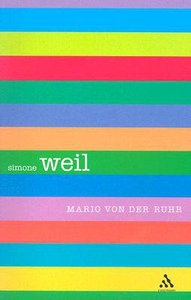 Simone Weil (Outstanding Christian Thinkers Series)
