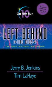 On the Run (#10 in Left Behind The Kids Series)