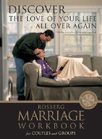 Discover the Love of Your Life All Over Again (Marriage Workbook)