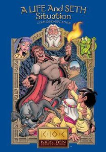 A Life & Seth Situation (#03 in Kids Ten Commandments Series)