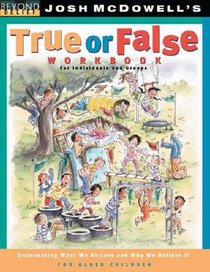 Beyond Belief: True Or False Workbook (For Older Children)