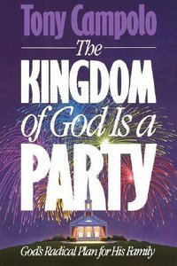 Kingdom of God is a Party