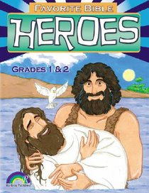 Favorite Bible Heroes: Grades 1&2 (2004)