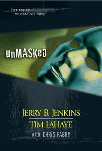 Unmasked (Volumes 26-28) (#08 in Left Behind: The Young Trib Force Series)