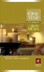 NLT One Year New Testament For Busy Moms (Black Letter Edition)
