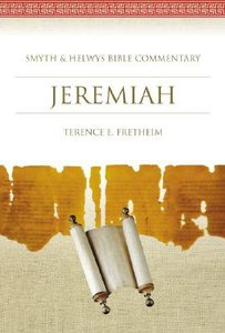 Shbc Bible Commentary: Jeremiah (Smyth & Helwys Bible Commentary Series)