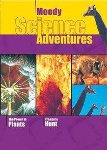 Power in Plants/Treasure Hunt (Moody Science Adventures Video Series)
