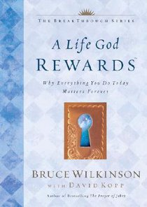A Life God Rewards (#03 in Breakthrough Series)