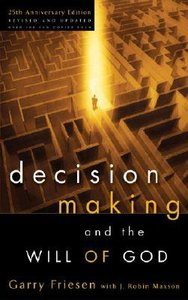 Decision Making and the Will of God (2004)
