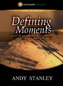 Defining Moments (North Point Resources Series)