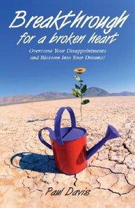 Breakthrough For a Broken Heart