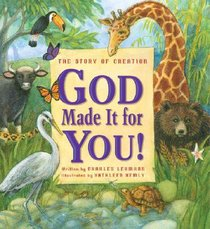 God Made It For You!