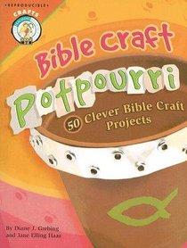 Bible Craft Potpourri