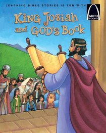 Arch Books: King Josiah and Gods Book