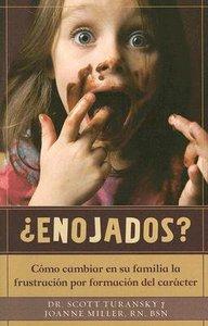 Enojados? (Good And Angry)
