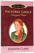Victoria Grace (#02 in The Eleanor Series)