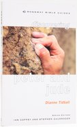 Discovering 2 Peter and Jude (Crossway Bible Guides Series)