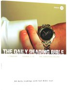 1 Timothy, Exodus 1-18, the Christian Calling (#10 in Daily Reading Bible Series)