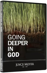 Going Deeper in God (60 Minutes)
