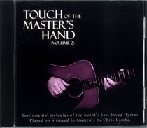 Touch of the Masters Hand Volume 2
