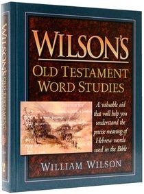 Wilsons Old Testament Word Studies
