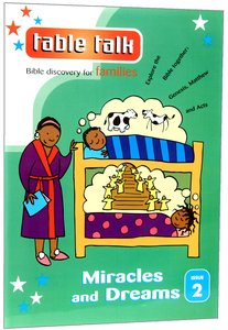 Miracles and Dreams (#02 in Table Talk Series)
