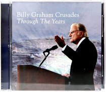 Billy Graham Crusades: Through the Years